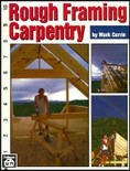 Rough Framing Carpentry - ISBN#9780934041867
