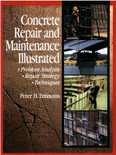 Concrete Repair and Maintenance Illustrated: Problem Analysis; Repair Strategy; Techniques - ISBN#9780876292860