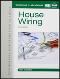 Workbook with Lab Manual for Residential Construction Academy: House Wiring 4th Edition - ISBN#9781285861623