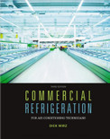 Commercial Refrigeration For Air Conditioning Technicians 3rd Edition - ISBN#9781305506435