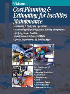 Cost Planning Estimating For Facilities Maintenance