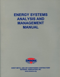Energy Systems Analysis and Management Manual SMACNA 1624