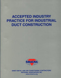 Accepted Industry Practice for Industrial Duct Construction SMACNA 1108