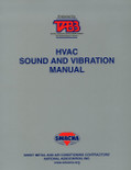 HVAC Sound and Vibration Manual - ISBN#9781617210365