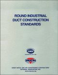 Round Industrial Duct Construction Standards - ISBN#9781617210709