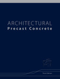 Architectural Precast Concrete 3rd Edition - ISBN#9780937040783