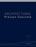 Architectural Precast Concrete 3rd Edition - ISBN#9780937040783