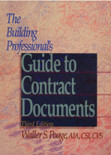 The Building Professional's Guide to Contract Documents - ISBN#9780876295779