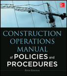 Construction Operations Manual of Policies and Procedures 5th Edition - ISBN#9780071826945