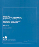 Manual for Quality Control for Plants and Production of Architectural Precast Concrete Products 4th Edition