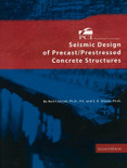 Seismic Design of Precast/Prestressed Concrete Structures 2nd Edition