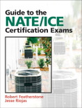 Guide to the NATE/ICE Certification Exams - ISBN#9780132319706