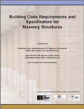 Building Code Requirements and Specification for Masonry Structures (2013) - ISBN#9781929081431