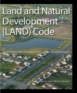 Land and Natural Development (LAND) Code: Guidelines for Sustainable Land Development - ISBN#9780470049846