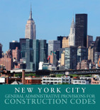 2014 New York City General Administrative Provisions for Construction Codes - ISBN#9781609835897