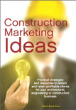 Construction Marketing Ideas - ISBN#9780981081601