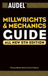 Audel Millwrights and Mechanics Guide 5th Edition - ISBN#9780764541711