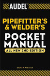 Audel Pipefitter's and Welder's Pocket Manual 2nd Edition - ISBN#9780764542053