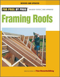 Framing Roofs 2nd Edition - ISBN#9781600850684