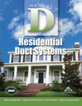 Manual D - Residential Duct Systems - ISBN#9781892765505