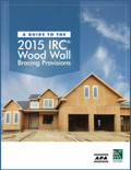 A Guide to the 2015 IRC Wood Wall Bracing Provisions - ISBN#9781609836238