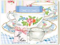 391 For My Sister Teacup Card