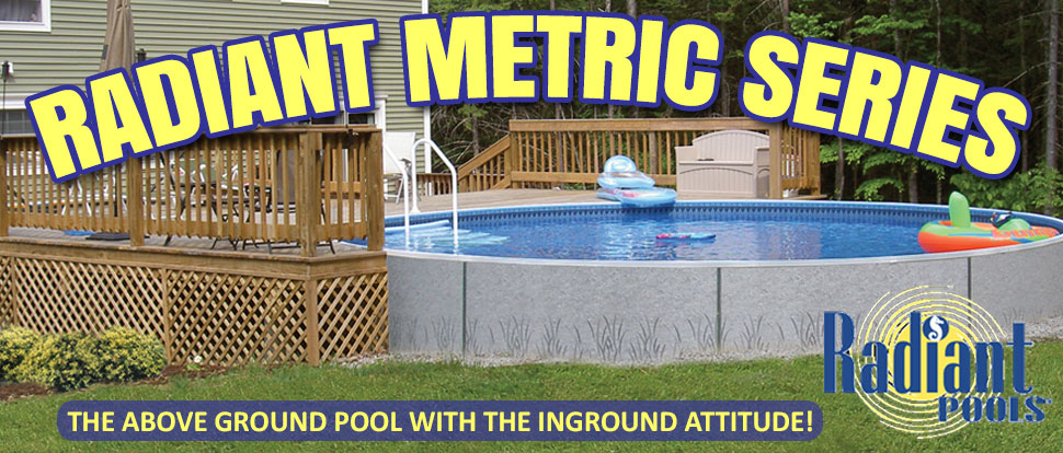 Radiant Metric Series Swimming Pool for Sale