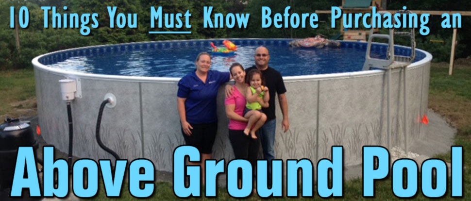 What you need to know about Above Ground Pool