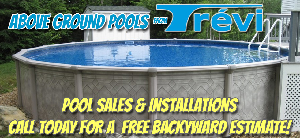 Trevi Above Ground Pools for Sale at E-Z Test Pool Supplies, Inc