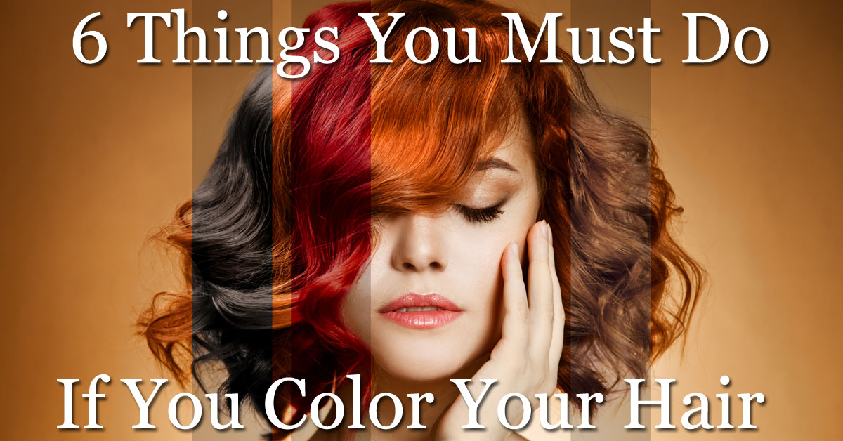 Caring For Colored Treated Hair The Basic Rules Nick Chavez