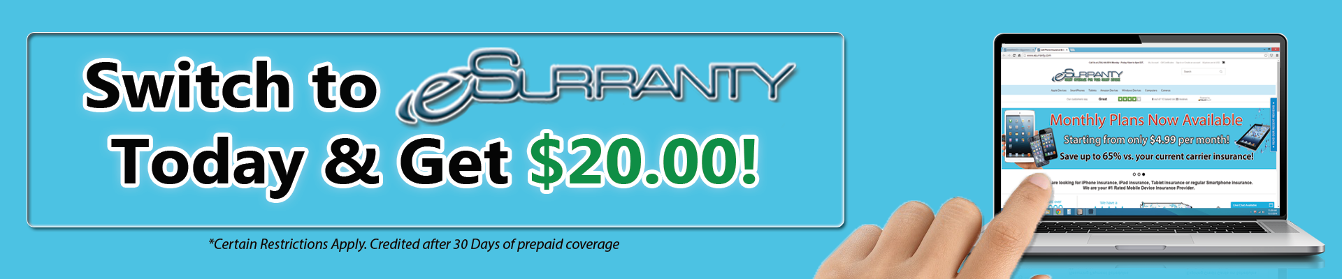Switch To eSURRANTY.com and save!