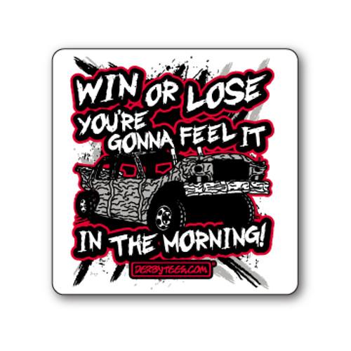 Win Or Lose Sticker