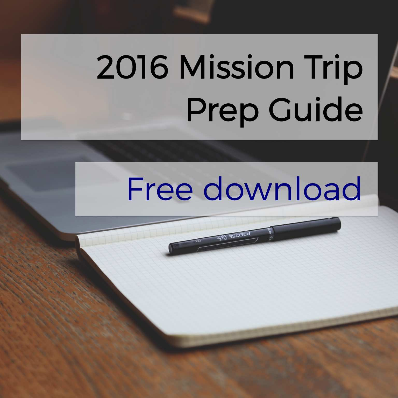 Download the 2016 Mission Trip Prep Guide