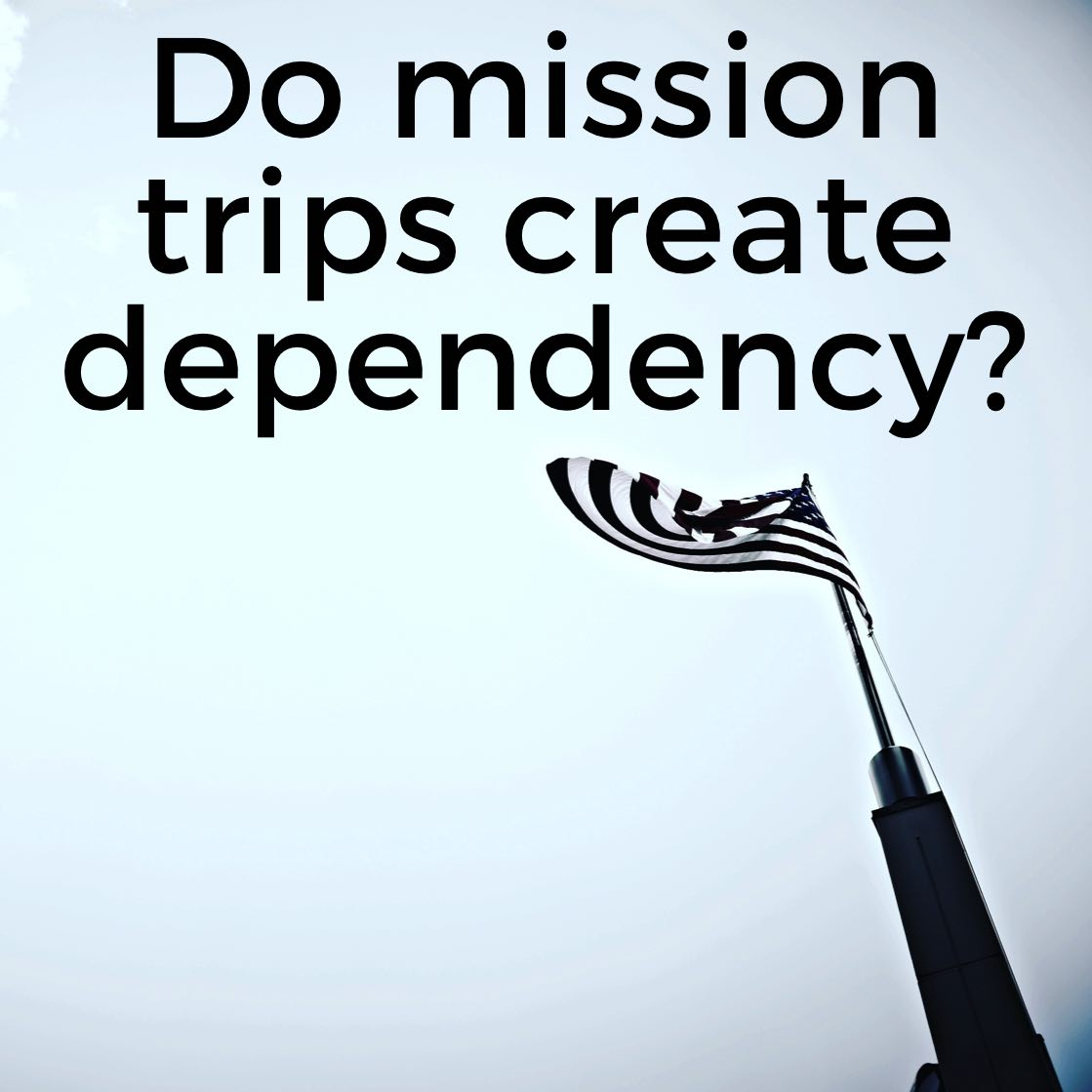 Episode 34: Do mission trips create dependency?