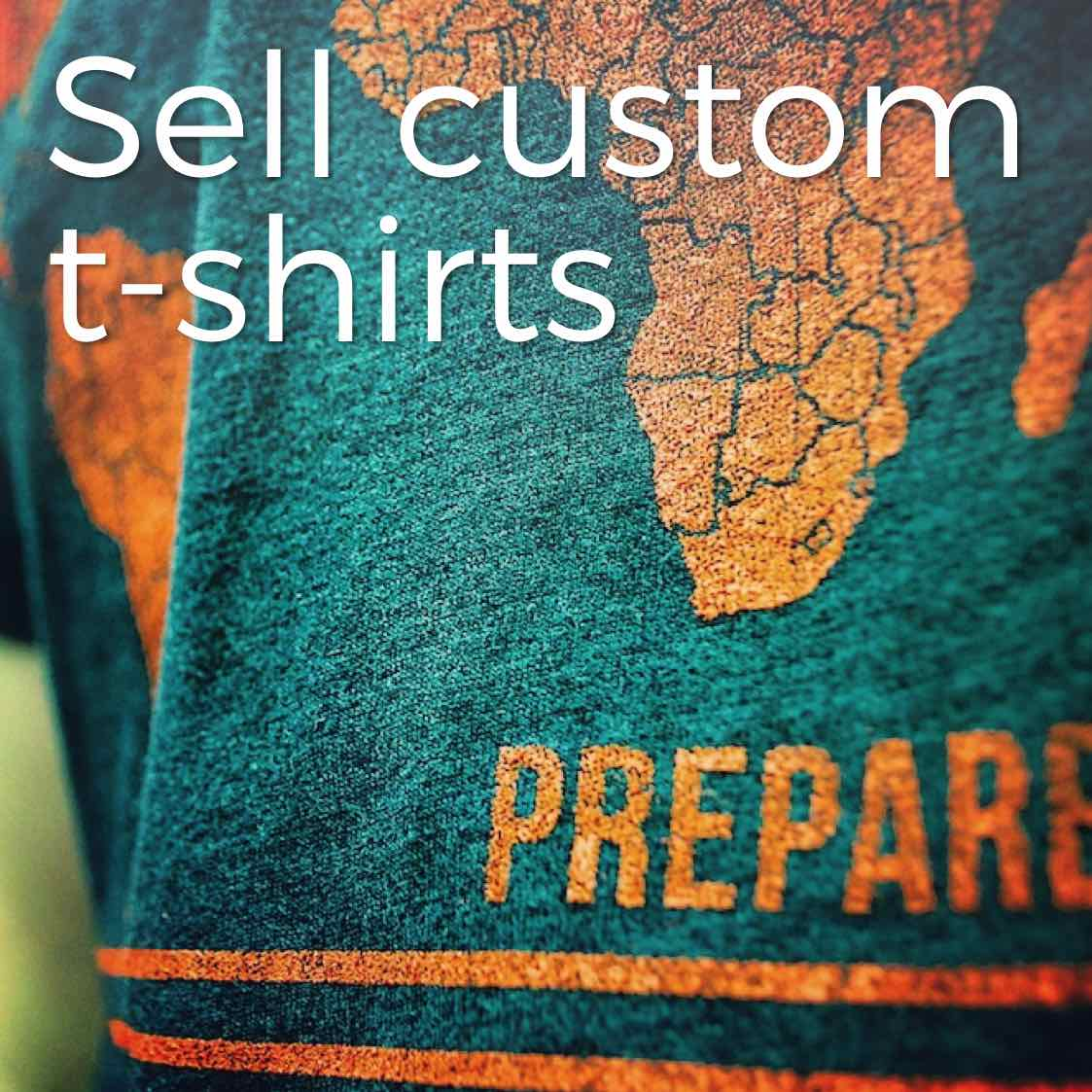 Ber practical fundraising sell custom t shirts 5 steps for How to sell t shirts