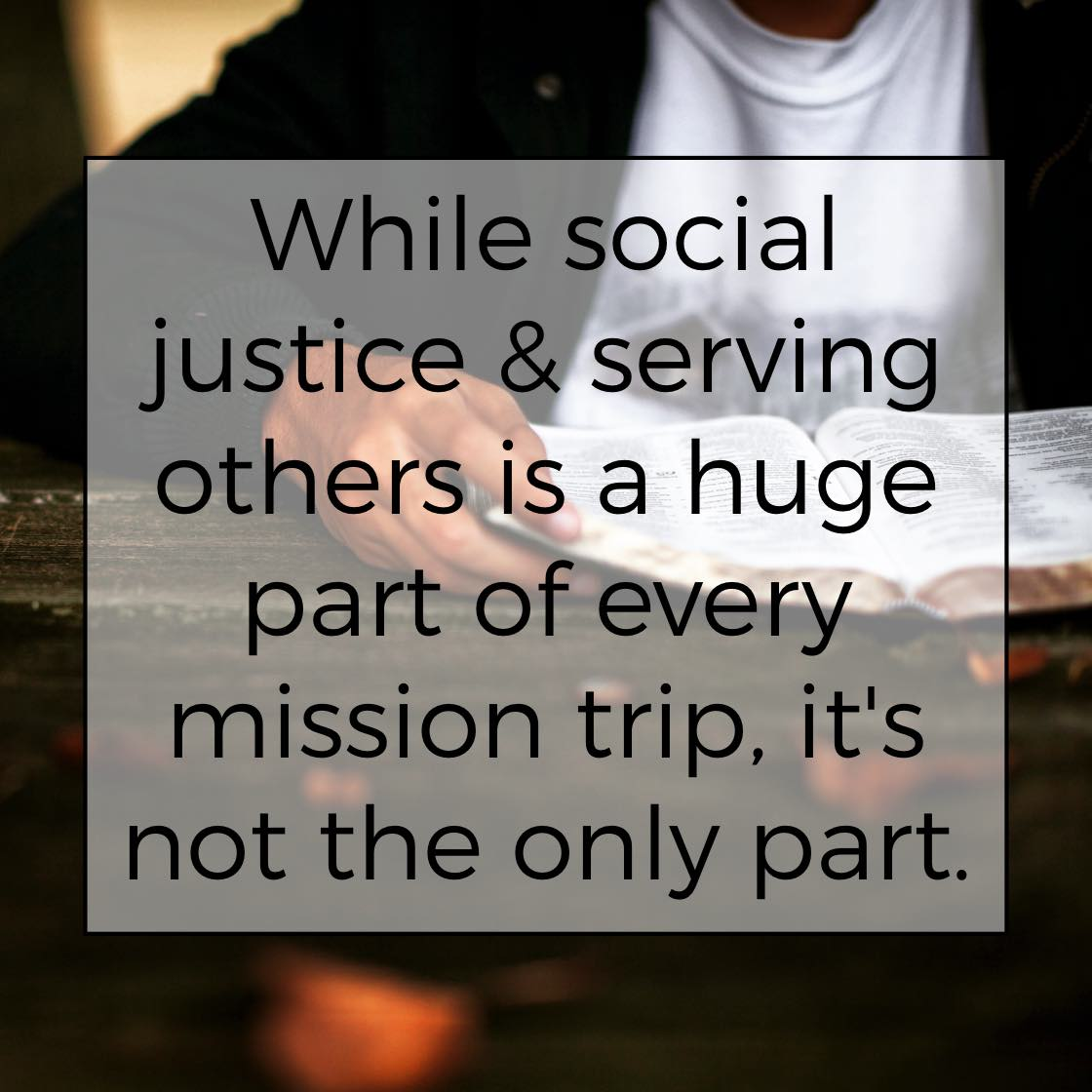 While social justice and serving others is a huge part of every mission trip, it's not the only part.