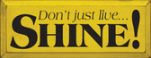 Shown in Old Yellow with Black lettering