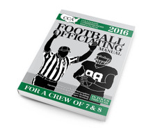 2016 CCA Football Officiating Manual: 7 & 8 Man Mechanics