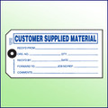 Customer Supplied Material Tag