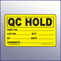 Hold Quality Control Label 4 x 3