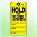Hold for Incoming Inspection Tag - Size 8