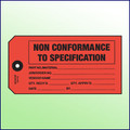 Non Conformance to Specification Tag - Size 5