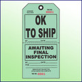 OK to Ship/Awaiting Final Inspection Tag