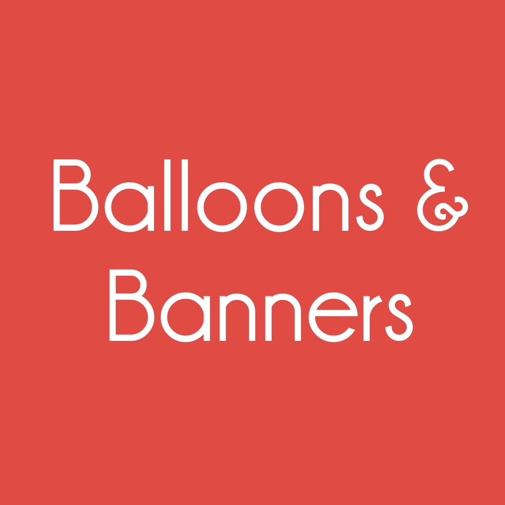 Balloons & Banners