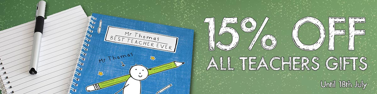 15% OFF all teachers gifts until 18th July