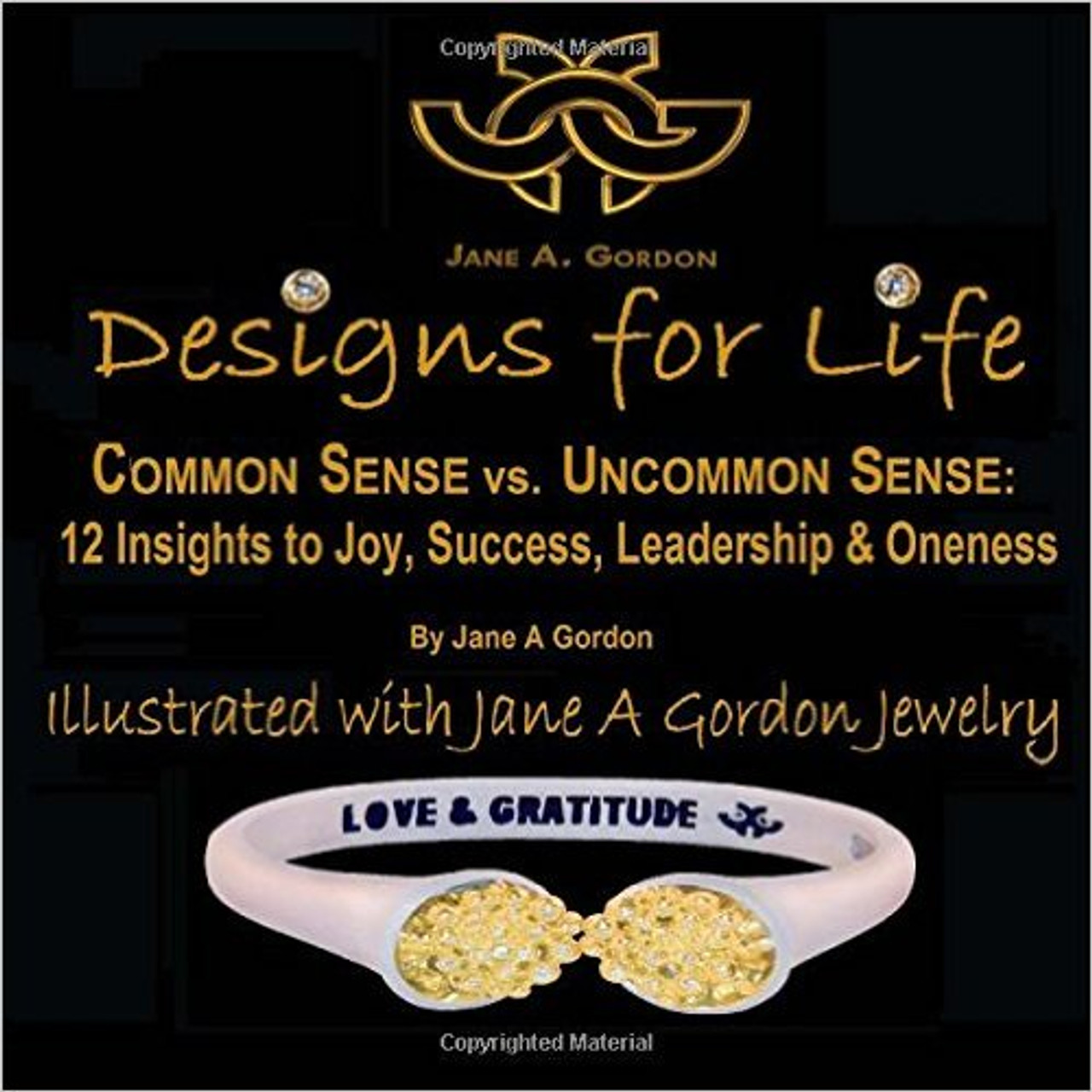 Designs for Life.  A Step by Step Guide to Happiness.  Signed Book