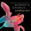 Wondrous Love [CD] - BYU Women's Chorus