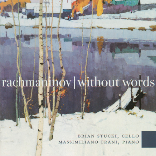 Rachmaninov Without Words [double CD] - Brian Stucki & Massimiliano Frani