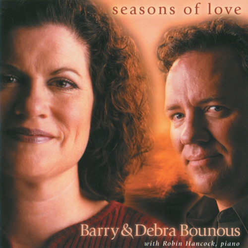 Seasons of Love [CD] - Barry Bounous and Debra Bounous