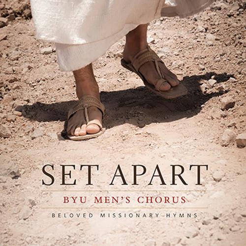 Set Apart: Beloved Missionary Hymns [CD] - BYU Men's Chorus